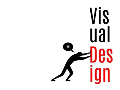 We are not Visual Designers