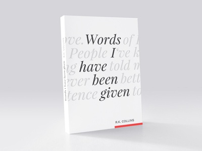 Words I have been given words typography type cover book