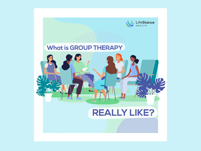 LifeStance Health Instagram Post - Group Therapy group therapy mental health design mental health awareness mental health corporate social adobe illustrator cc social media digital design design illustrator illustration adobe illustrator