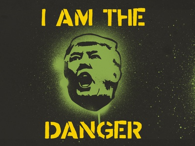 I Am The Danger  stencil trump