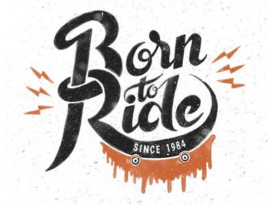 // Born To Ride //