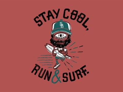 Stay Cool / Run & Surf surf trail lettering typography type handmade artwork illustration run