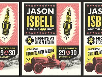 Jason Isbell Charlotte i wanna go fast nascar charlotte burnout room car gig poster spark plug illustration racing jason isbell