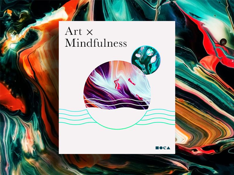 Art and Mindfulness at MOCA poster los angeles moca museum mindfulness meditation art