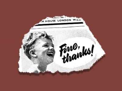 Fine, thanks! fine newsprint scanned