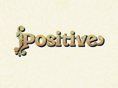 Positive - Typography Work