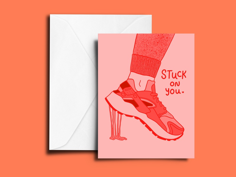 Stuck on You illustration mockup mock greeting card card hauraches sneakerhead sneaker bubblegum stuck on you valentines card valentines day valentine