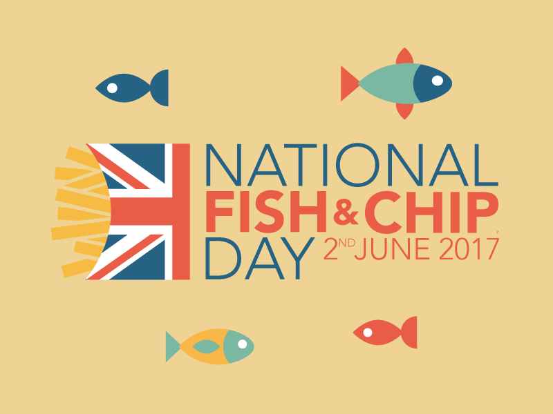 National Fish and Chips Day - 2nd June 2017