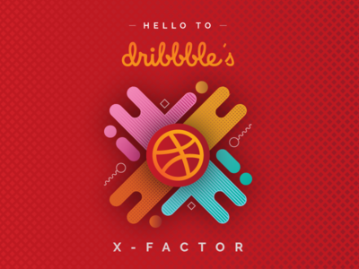 Hello to Dribbble's X Factor - First Dribbble Shot