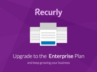 Recurly Upgrade to Enterprise