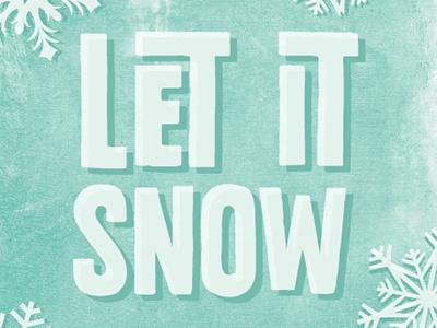 Snow Flurries design typography holiday winter texture