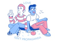 Love isn't propaganda!