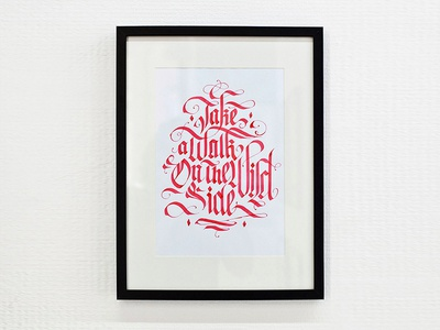 Take A Walk On The Wild Side lettering logotype hand lettering type font calligraphy