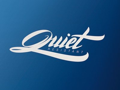 Logotype Quiet Resistant lettering logotype hand lettering type font calligraphy