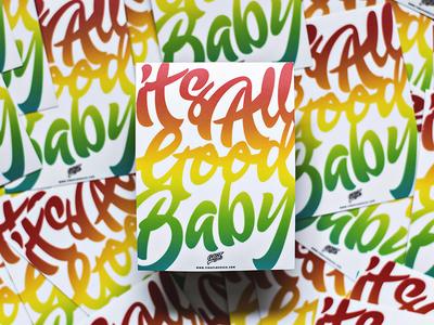 It's All Good Baby - GRiZ Sticker