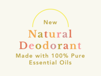 Text Treatment for New Natural Deodorant Launch