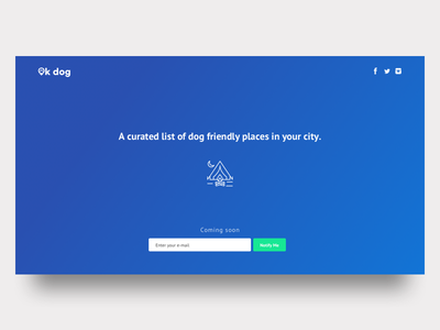 Ok Dog - Web App dog friendly dog launch landing page web app