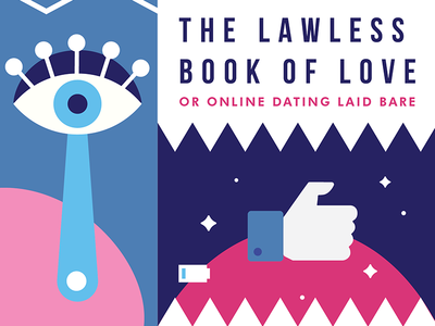 Book Cover: The Lawless Book of Love mobile tinder like lips eye love flat online dating book cover