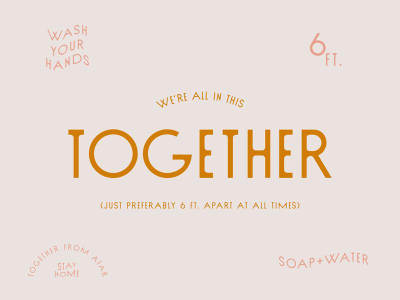 Together From Afar hope dribbbleweeklywarmup community earthy pink wavy health identity graphic design logotype lockup badge typography typeface sud type together weekly warmup covid coronavirus