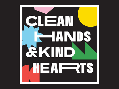 Clean Hands & Kind Hearts type kind hearts stretched clean hands covid wash your hands variable font illustrator tampa tampa florida graphic design wide vector mural bold typography variable type variable flat shapes