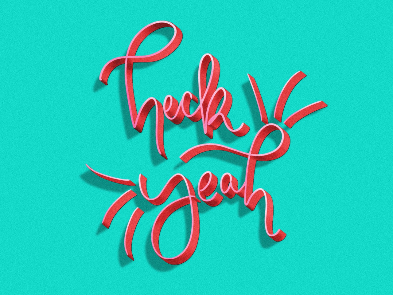 Heck yeah bright texture photoshop graphic design type design type exclamation heck yeah illustration design typogaphy lettering hand lettering art hand lettering