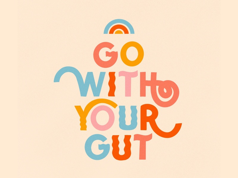 Go with your gut mental health mantra go with your gut texture bright type ipad pro flat illustration typography procreate lettering hand lettering flat design graphic design illustration