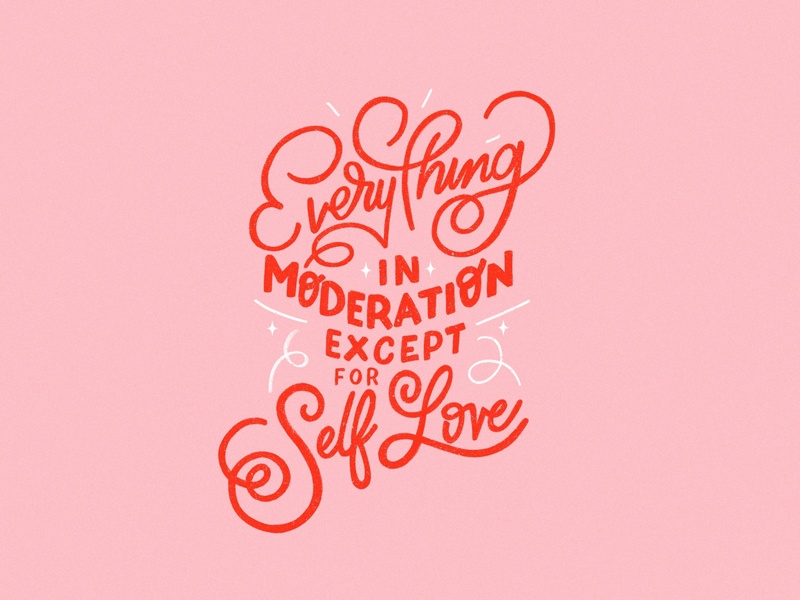 Everything in moderation texture bright type ipad pro flat illustration typography procreate lettering hand lettering flat design graphic design illustration valentines day love mental health everything in moderation moderation self love