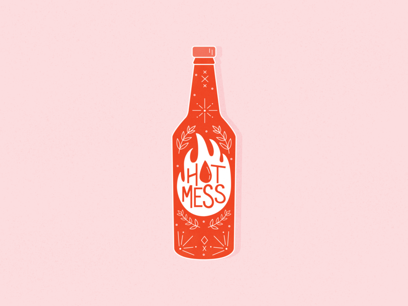 Hot Mess mess sauce hot hot mess hot sauce illustrator vector texture bright type lettering ipad pro hand lettering typography procreate flat illustration flat design graphic design illustration