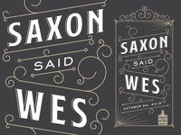 Saxon Said Wes Poster