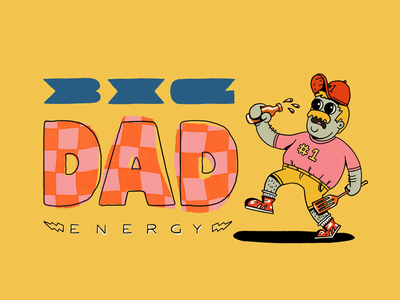 Big Dad Energy typography type number one grill beer fathers day father illustration dad