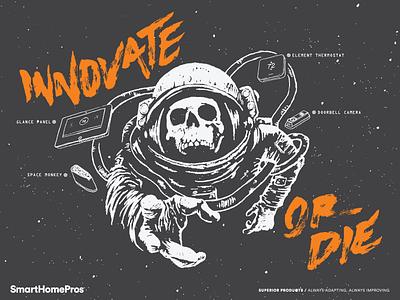 Innovate Or Die space brush hand lettering astronaut skull illustration