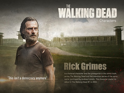 The Walking Dead Characters - Rick Grimes photocompositing vector typography tv series rick grimes retouch photoshop movie card graphic design digital art the walking dead compositing characters