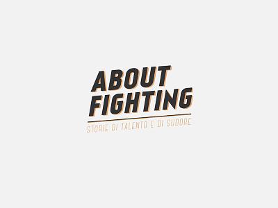 About Fighting - Brand design brand design logo branding