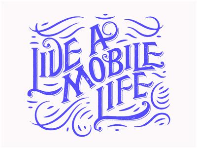 Live A Mobile Life