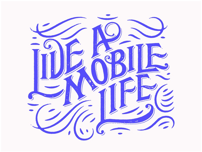 Live A Mobile Life logotype connection phone service phone mobile font custom type typography lettering white blue live life travel visible