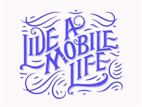 Live A Mobile Life