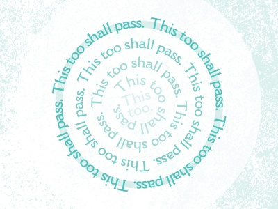 This too shall pass. meditation affirmation expression round teal circle text