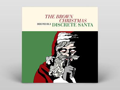 The Brown Christmas — Discrete Santa — Album Cover illustration typography music album cover design album artwork album cover album art album