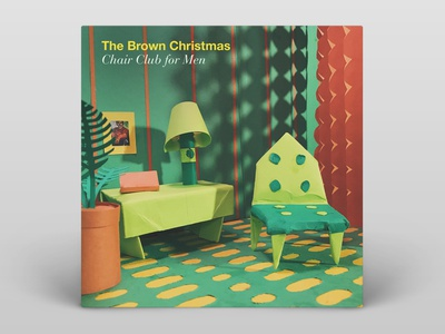 The Brown Christmas — Chair Club for Men — Album Cover typography paper art paper origami music album cover design album artwork album cover album art album