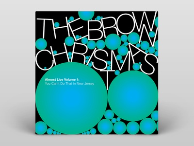 The Brown Christmas — Almost Live Vol. 1 — Album Cover vector illustration vector typography music album cover design album artwork album cover album art album