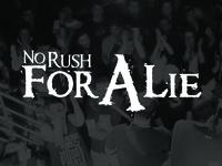 No Rush For a Lie Final