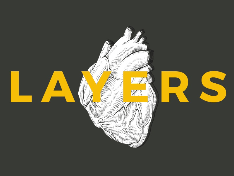 Layers are life, an od to Photoshop photoshop art heart type typography graphic design