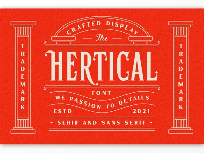 Hertical Crafted Display Font serif classic texture branding label packaging logotype lettering logo typography