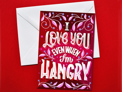 I Love You Even When I'm Hangry