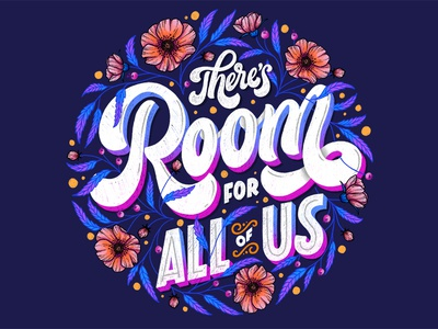 There is Room for All of Us