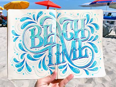 Beach Time pen drawing handmade handdrawn hand lettering design customtype handlettering illustration typography type lettering