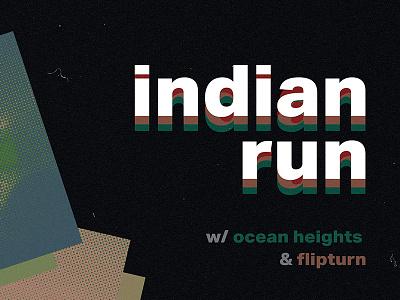 Indian Run Show Flyer clean swiss grunge poster show band flyer