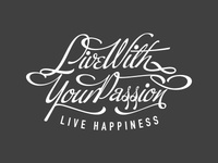 Live With Your Passion