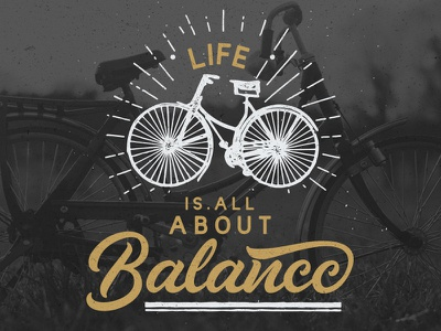Life is all about balance  manual drawing hand lettering retro illustration bicycle sans font script vintage lettering