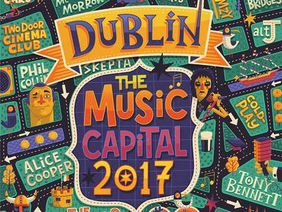 Dublin - The Music Capital 2017 ILLUSTRATED POSTER map u2 ireland dublin fun hand drawn type hand lettering poster illustrated illustration bands music